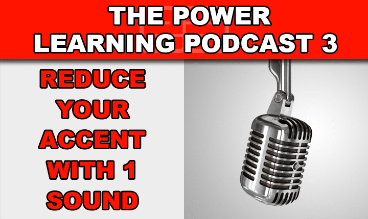 PLP 3 – Reduce Your Accent