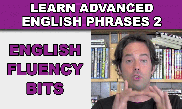 Advanced English Phrases 2 - Learn advanced English expressions with an advanced English phrases listening practice video lesson so you can sound more like a native English speaker!