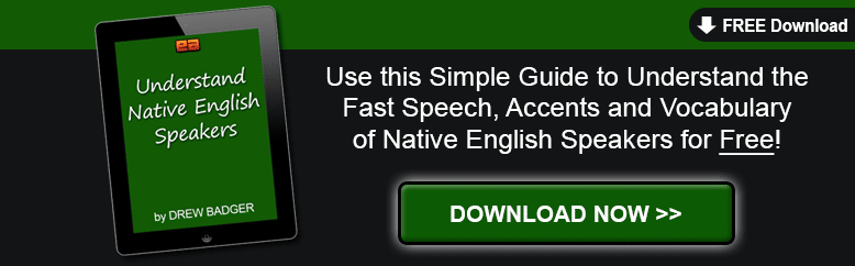 Understand Native English Speakers Quickly